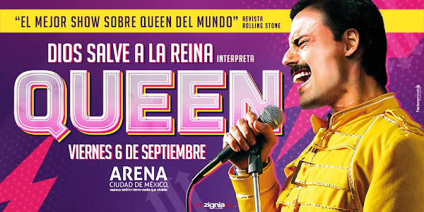Dios Salve a la Reina (God Save The Queen) 9 de Septiembre Arena CdMx BOLETOS YA superboletos