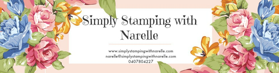 Simply Stamping with Narelle Fasulo - Sharing my love of crafting
