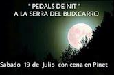 SÁBADO 19 DE JULIO NOCTURNA SIERRA DEL BUIXCARRO.