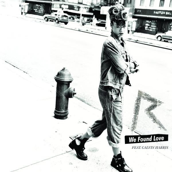 01   Rihanna feat Calvin Harris   We found love