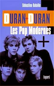 avis Duran Duran : Les Pop modernes, Biographie Duran Duran, Duran Duran : Les Pop modernes, ecouter des musique gratuite, Fayard