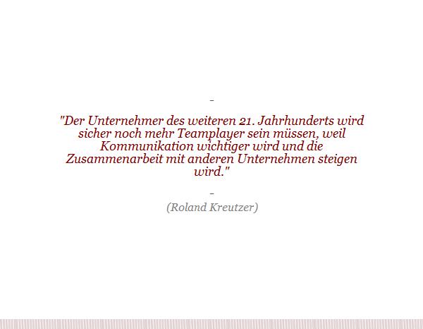 Unternehmerzitat: Roland Kreutzer über den Unternehmer der Zukunft