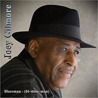 Joey Gilmore - Bluesman