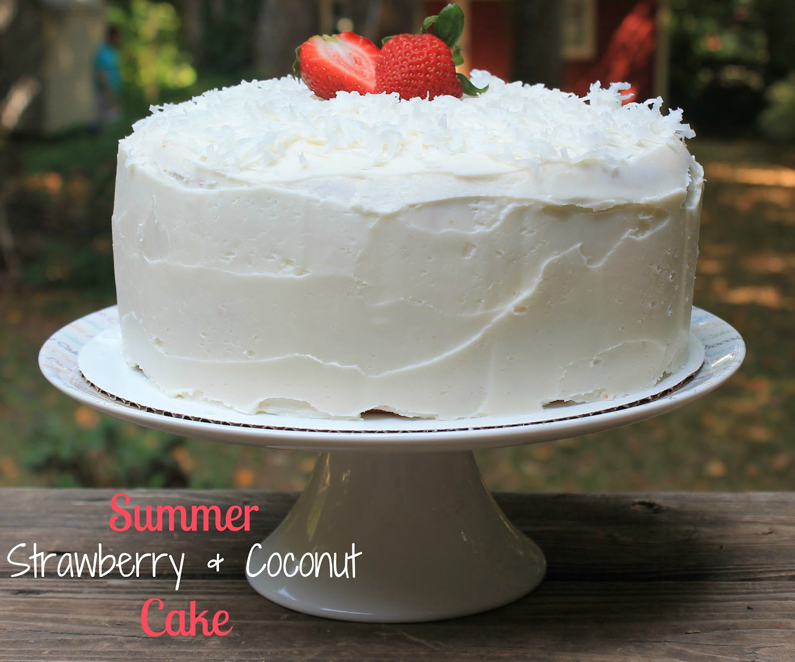 Carolina Charm: Summer Strawberry Coconut Cake