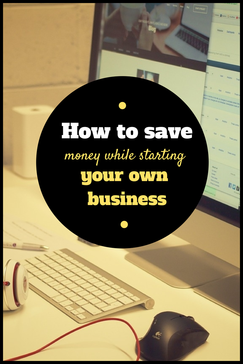 How to save money while starting your own business| Yes, We Rise
