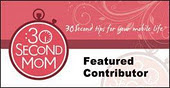 My 30Second Mom Contributor Page