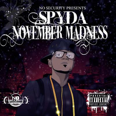 Spyda - November  Madness Cover