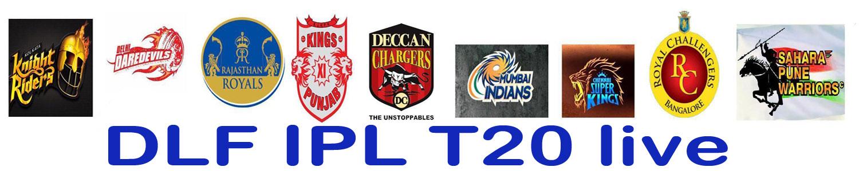 dlf ipl 2012 t20 live ipl 2012 season5 cricket match