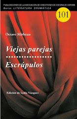 """Traduction espagnole de """"Vieux ménages"""" et """"Scrupules"""", juillet 2017"""