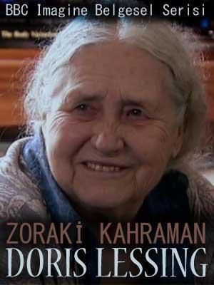 Doris Lessing: Zoraki Kahraman