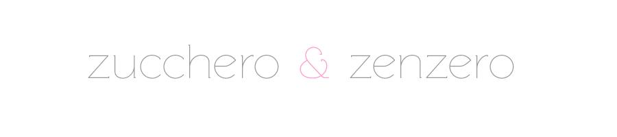 ::Zucchero e Zenzero::