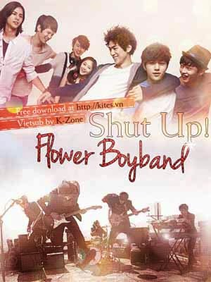 Ban Nhạc Mỹ Nam - Shut Up: Flower Boy Band (2012)