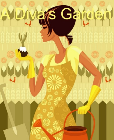 A Diva's Garden