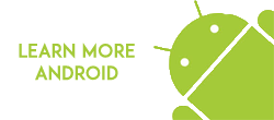Learn more Android