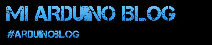Mi Arduino Blog