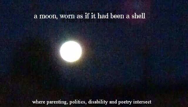 a moon, worn as if it had been a shell