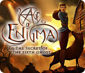Free Full Version Games: Age of Enigma: The Secret of the Sixth Ghost