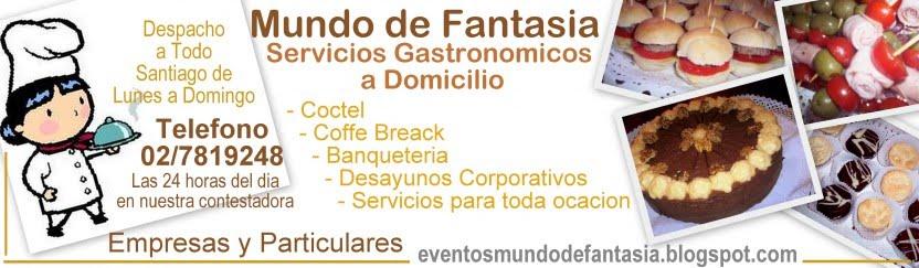 Coctel, Banqueteria y Eventos Mundo de Fantasia