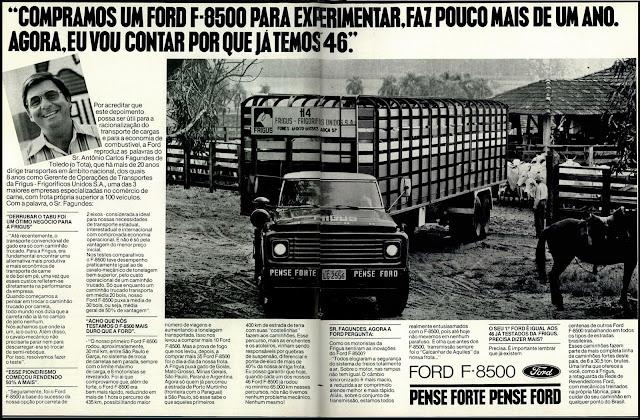 propaganda caminhão Ford F-8500 - 1979. Reclame caminhão decada de 70,