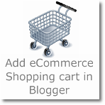 Add eCommerce Shopping cart in Blogger