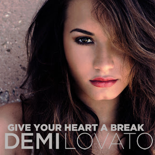 Download Demi Lovato - Give Your Heart a Break Mp3