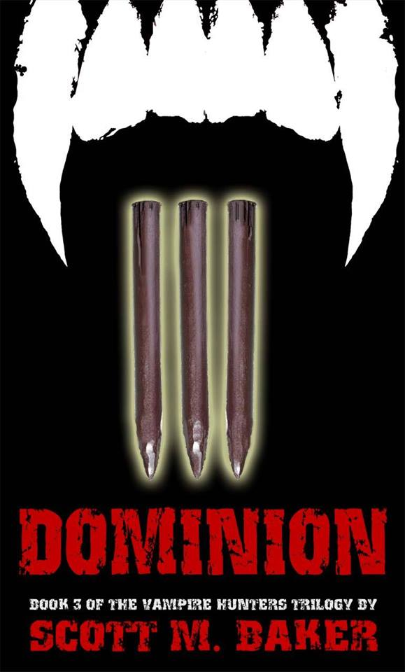 Dominion: Book Three of The Vampire Hunters Trilogy