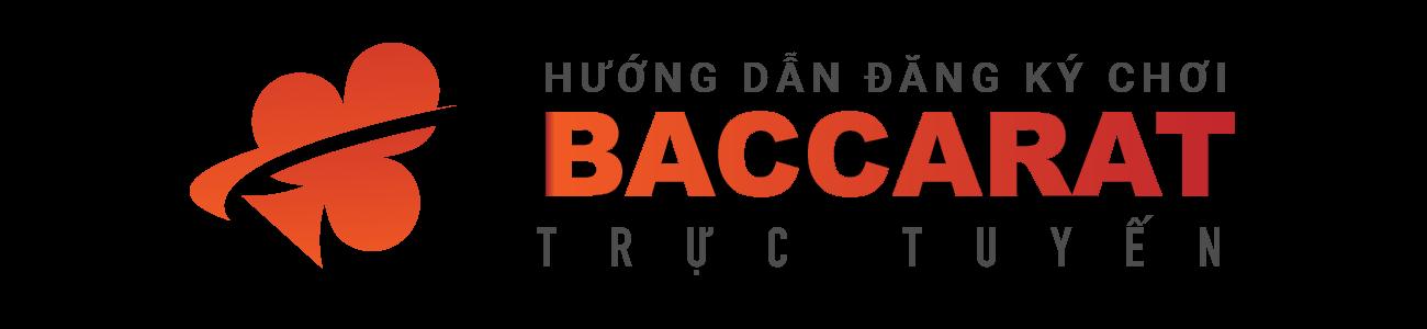 Hướng dẫn đăng ký chơi Baccarat trực tuyến