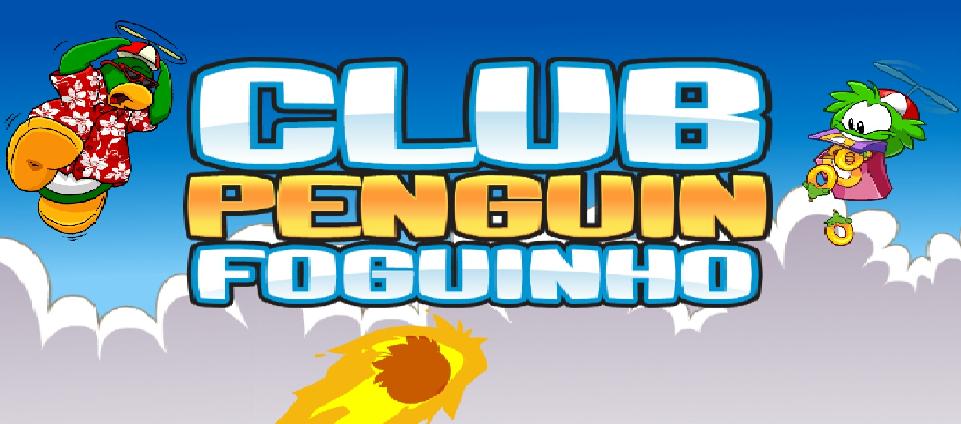 Club Penguin Foguinho