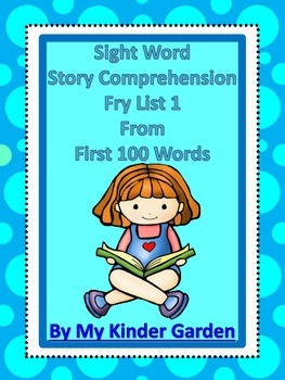 http://www.teacherspayteachers.com/Product/Sight-Word-Story-Comprehension-Fry-List-1-from-1st-100-Words-738248