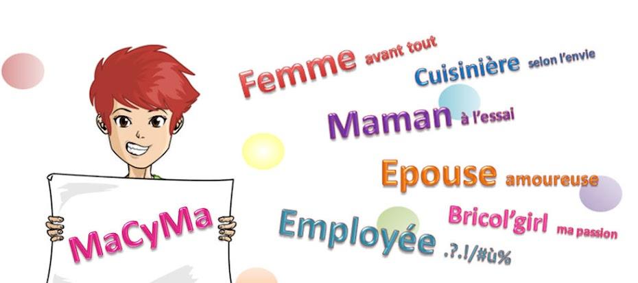 MaCyMa :une maman mais pas que...