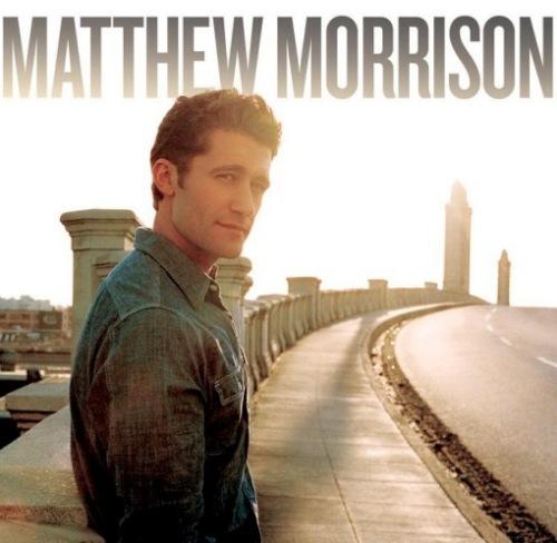 matthew morrison album. Buy Matthew Morrison