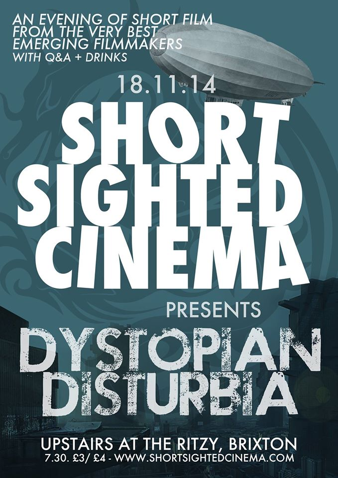 Short Sighted Cinema DYSTOPIAN DISTURBIA