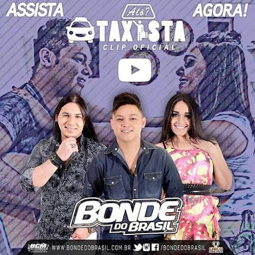 Bonde do Brasil lança novo clipe Alô, Taxista. Assista agora!