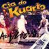Cia Do Kuarto CD - Ao Vivo Em Barra - BA - Promocional Verão - 2015