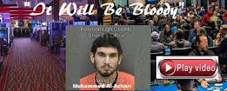 VIDEO: Tampa terrorist Muhammed Al-Azhari plan to shoot up Hard Rock Casino, It will be bloody