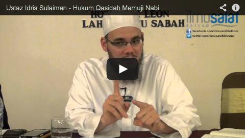 Ustaz Idris Sulaiman – Hukum Qasidah Memuji Nabi