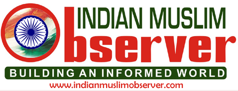 Indian Muslim Observer  — India's First Online Muslim Newspaper