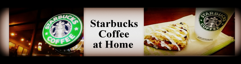 Starbucks Restaurant Copycat Recipes