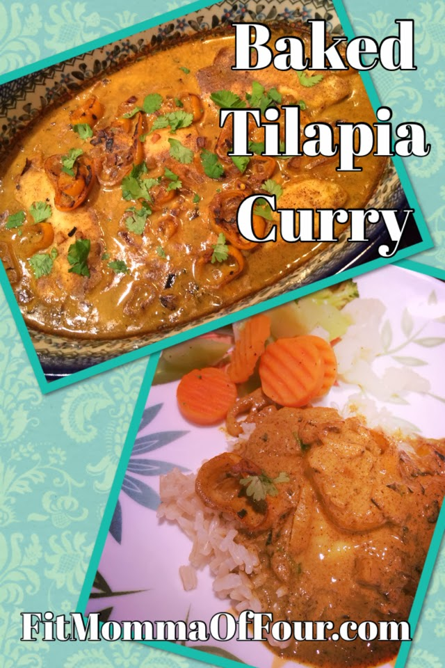 Fit Momma of Four: Baked Tilapia Curry