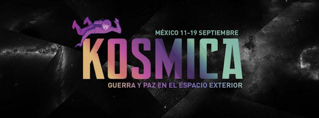 Festival de Arte y Cultura Espacial KOSMICA 2015 en la Ciudad de México