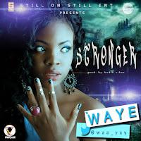 Waye | Stronger