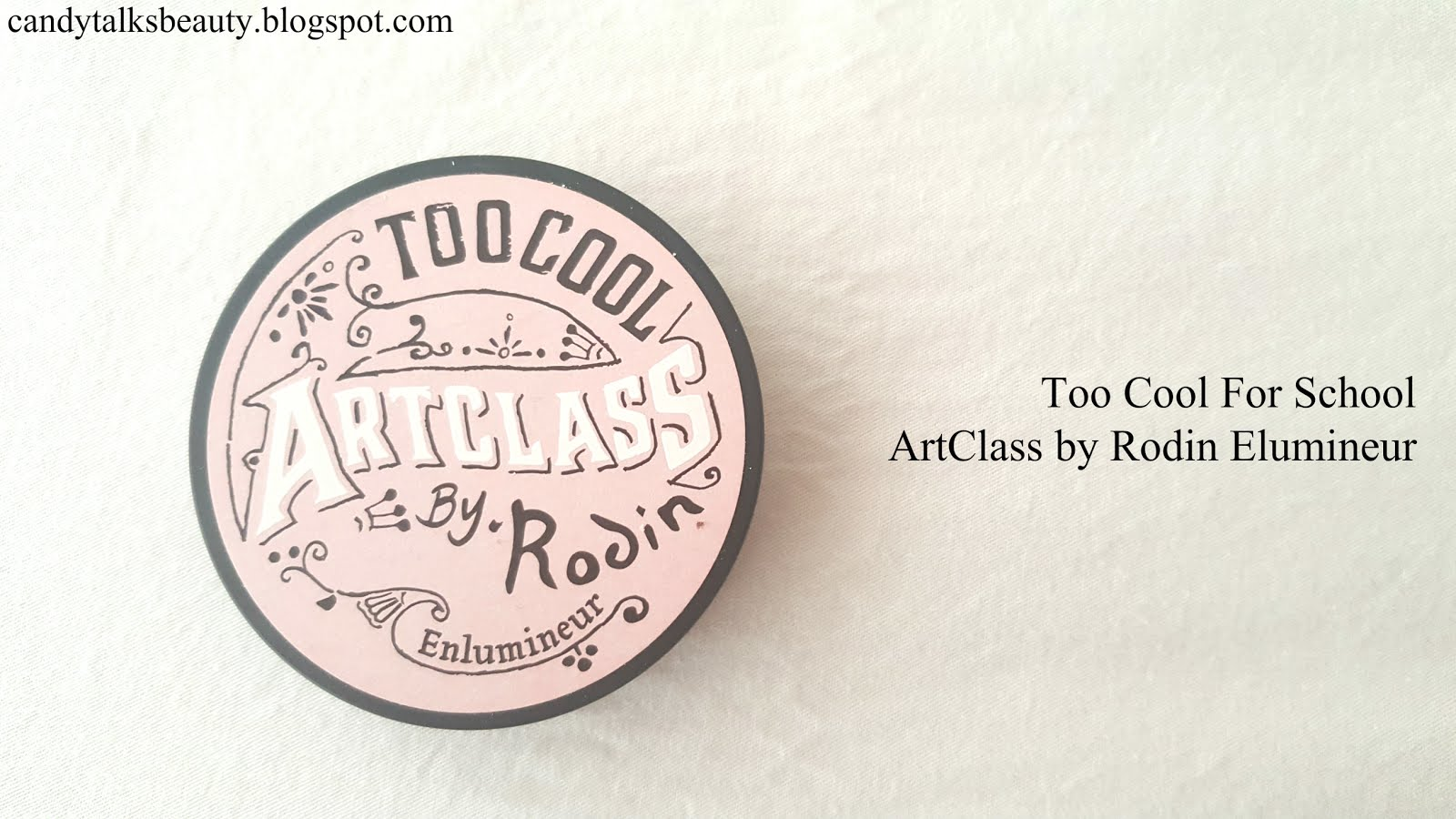 Candy Talks Beauty Review Too Cool For School Artclass By Rodin