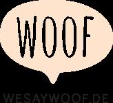 We Say Woof
