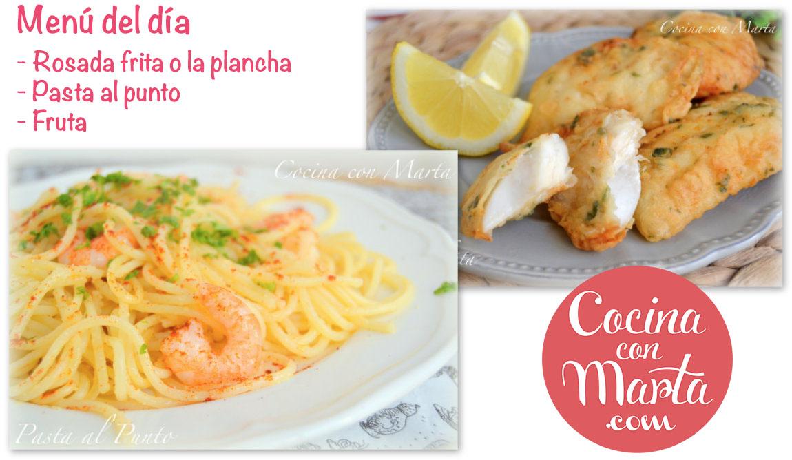 Menú del día, qué comer hoy, receta rosada frita o a la plancha. Pasta al punto al ajillo y gambas. Cocina con Marta