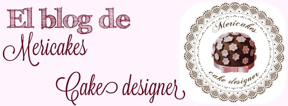 El blog de Mericakes - Cake Designer