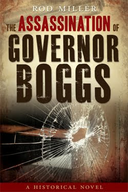 The Assassination of Governor Boggs by Rod Miller