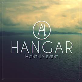 Hangar Monthly Event