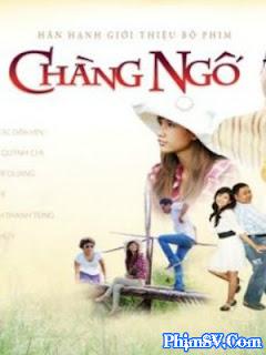 Chàng Ngố - Chang Ngo