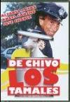 Ver online: De chivo los tamales (1991)