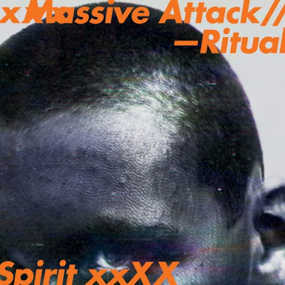 "MASSIVE ATTACK ""Ritual Spirit"""